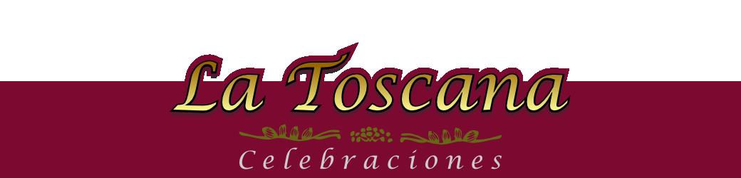 """Salón de Celebraciones """"La Toscana"""""""